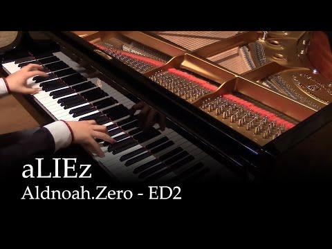 aLIEz - Aldnoah.zero ED 2 [Piano] (видео)