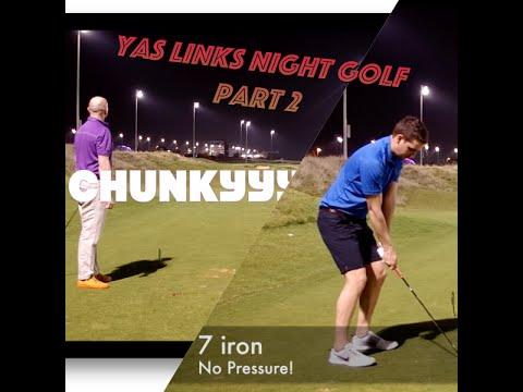 Yas Links Night Golf Part 2
