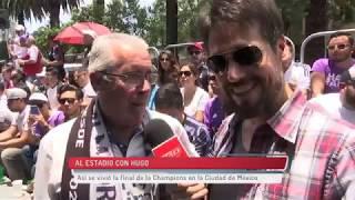 AL ESTADIO CON HUGO - Así se vivió la final de la Champions en la CDMX
