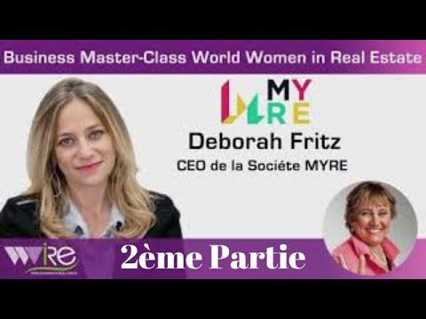 2ème partie DE LA BUSINESS MASTER CLASS DE DÉBORAH FRITZ CEO DE MYRE