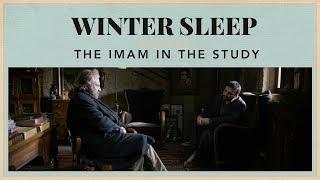 Winter Sleep – The Imam in The Study