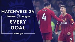 Every goal from Matchweek 24 in the Premier League | NBC Sports