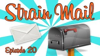 STRAIN MAIL! - (Episode 20) by Strain Central