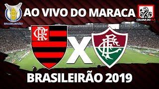 FLAMENGO X FLUMINENSE AO VIVO DO MARACANÃ | 27ª RODADA BRASILEIRÃO 2019 NARRAÇÃO RUBRO-NEGRA