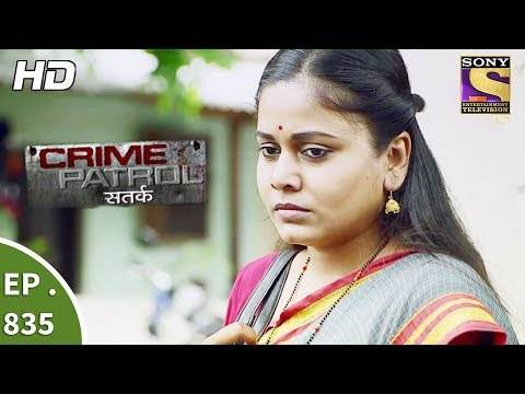 Crime Patrol - क्राइम पेट्रोल सतर्क - Ep 835 - A Charred Body And A Ring - 28th July, 2017