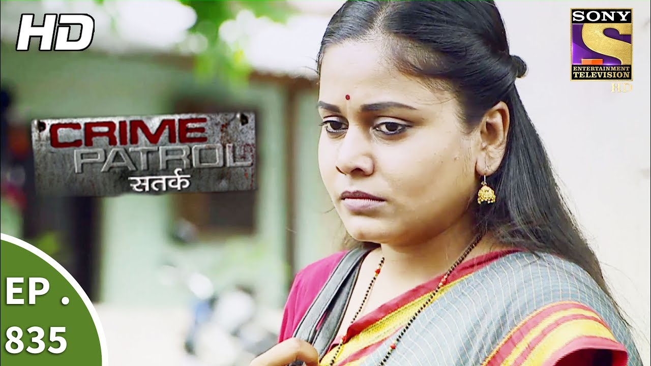 Crime Patrol – क्राइम पेट्रोल सतर्क – Ep 835 – A Charred Body And A Ring – 28th July, 2017