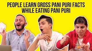 Video People Learn Gross Pani Puri Facts While Eating Pani Puri | BuzzFeed India MP3, 3GP, MP4, WEBM, AVI, FLV Mei 2018