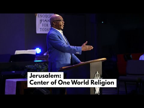 Jerusalem – The Center of One World Religion