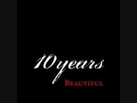 10 YEARS / BEAUTIFUL / NEW SINGLE
