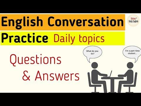 English Conversation Practice (Intermediate Level): Daily topics