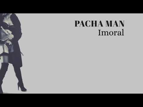 Pacha Man - Imoral (Produced By Style Da Kid)
