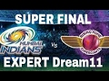 Dream11  RPS VS MI Super FINAL Vivo IPL 2017