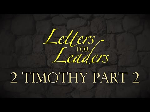 """Letters For Leaders"" Part 9 – Pastor Raymond Woodward"