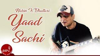 Yaad Sanchi By Nabin K Bhattari