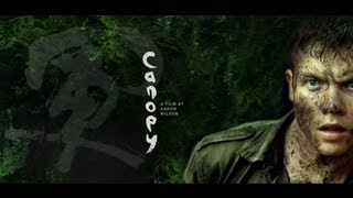 Nonton CANOPY - Teaser Trailer - World Premiere Toronto Film Festival (2013) Film Subtitle Indonesia Streaming Movie Download