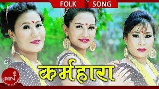 Karma Hara - Dol Raj Barghare Magar & Keshari Pun Keshu