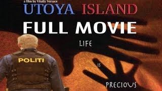 FULL MOVIE (2012) Utoya Island NEW YouTube Full Movies Premiere - Directed By Vitaliy Versace
