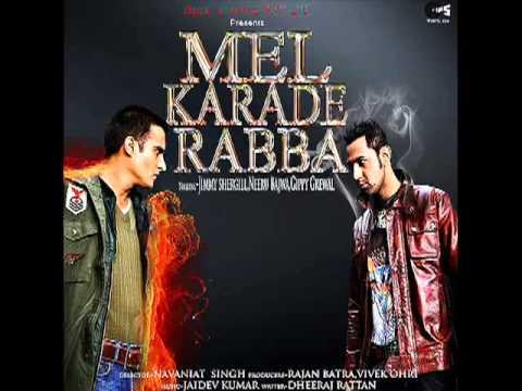 Video Punjabi Munde - Mel Karade Rabba - HQ full song.flv download in MP3, 3GP, MP4, WEBM, AVI, FLV January 2017