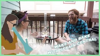 Wake and bake w/ Josh of @straincentral by Jenny Wakeandbake