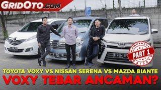 Video Toyota Voxy VS Nissan Serena VS Mazda Biante | Komparasi | GridOto | Part 1 MP3, 3GP, MP4, WEBM, AVI, FLV Mei 2019