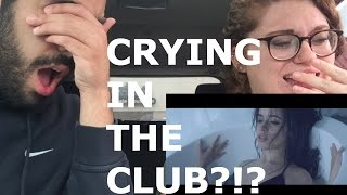 CAMILA CABELLO CRYING IN THE CLUB REACTION