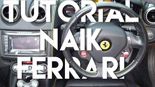 Video TUTORIAL NAIK FERRARI | CARVLOG 005 (INDONESIA) MP3, 3GP, MP4, WEBM, AVI, FLV Juni 2017