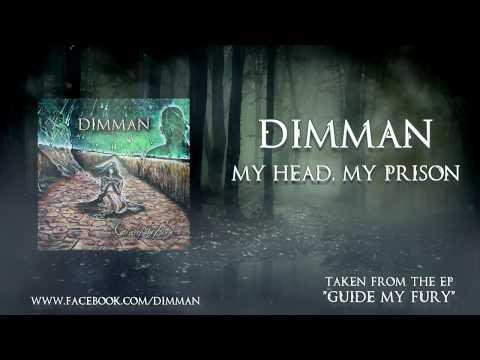 Dimman - My Head, My Prison (lyric video)