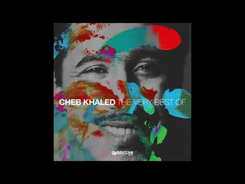 The Very Best Of Cheb Khaled { Full Album }