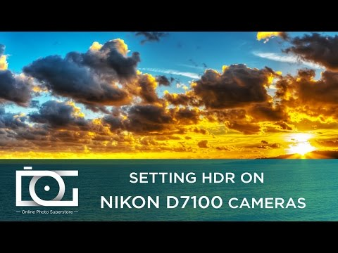TUTORIAL | Nikon D7100 Camera Settings - HDR Mode - HDR Photography