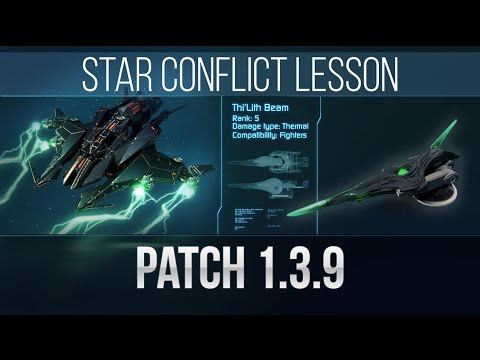 Star Conflict Lesson  Patch 1.3.9
