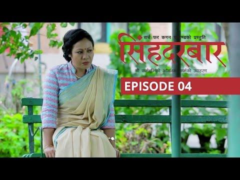 Singha Durbar, Ep:04