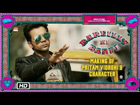 Bareilly Ki Barfi   Making of Pritam Vidrohi's Character   Ayushmann Khurrana & Rajkummar Rao