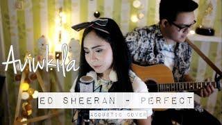 Video Ed Sheeran - Perfect (Aviwkila Cover) MP3, 3GP, MP4, WEBM, AVI, FLV April 2018