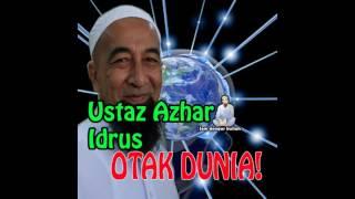 Ceramah Ustaz Azhar Idrus bertajuk Otak Dunia November 2016