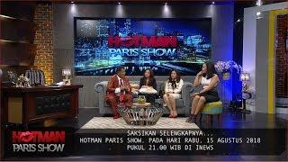Video SIMAK!! Hotman Paris akan Bongkar Kehidupan Sebagai Pengacara di Hotman Paris Show, 15 Agustus MP3, 3GP, MP4, WEBM, AVI, FLV Agustus 2018