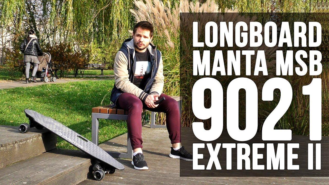 Longboard Manta MSB 9021 EXTREME II - test