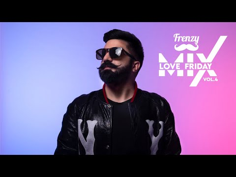 LOVE FRIDAY MIX VOL. 4     DJ FRENZY     Latest Punjabi Bhangra Bollywood Song Mix 2020