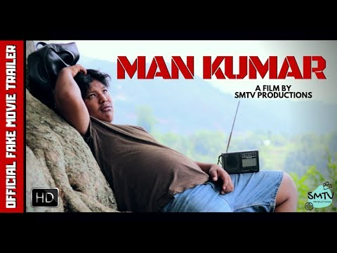 (SMTV's Man Kumar | Official MOVIE TRAILER (fake) - Duration: 5 minutes, 6 seconds.)