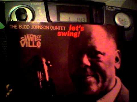 The Budd Johnson Quintet  – Serenade In Blue