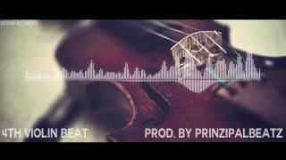 4TH VIOLIN BEAT (prod. by PrinzipalBeatz)