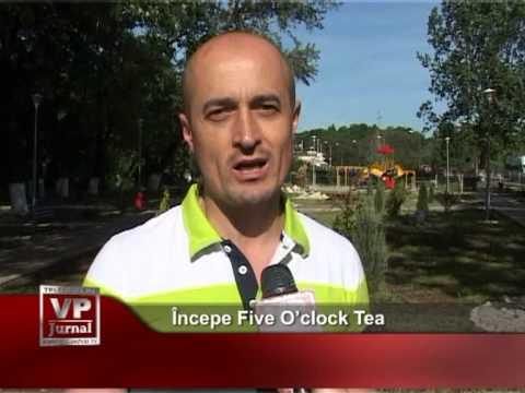 Începe Five O'clock Tea