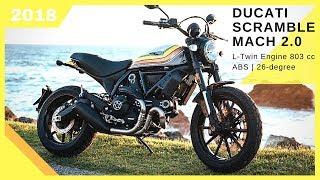 9. AMAZING 2018 Ducati Scrambler Mach 2.0 | L-Twin Engine 803 cc