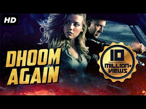 DHOOM AGAIN (2019) New Released Full Hindi Dubbed Movie   Hollywood Action Movie In Hindi