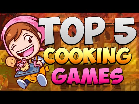 Top 5 Cooking Games (Thanksgiving Special)