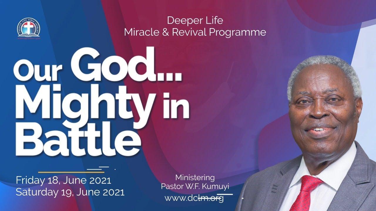 Deeper Life June Revival Program 19 June 2021 with Pastor Kumuyi