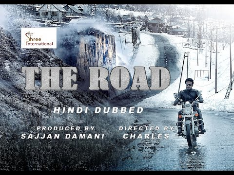 THE ROAD HD Dubbed Hindi Movie Trailer  | Upcoming Dubbed Hindi Action , Thriller Movie