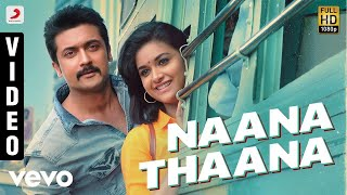 Video Thaanaa Serndha Koottam - Naana Thaana Tamil Video | Suriya | Anirudh l Keerthi Suresh MP3, 3GP, MP4, WEBM, AVI, FLV April 2018