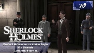 Sherlock Holmes (Video Games) - Nemesis [Remastered version] - Pt.10