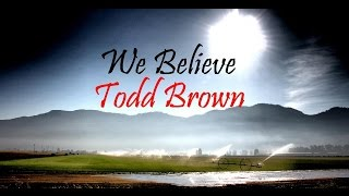Todd Brown - Songs: We Believe