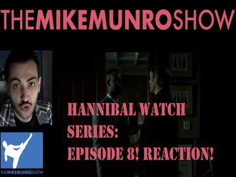 HANNIBAL WATCH SERIES! EPISODE 8! REACTION! ANOTHER DAY ANOTHER DESIGN